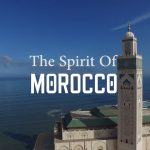 The spirit of Morocco