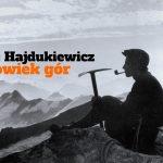 jerzy-hajdukiewicz-czlowiek-gor